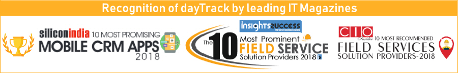 dayTrack recognition by leading IT magazines as top 10 employee tracking app. Top 10 mobile app service provider 2018 - Silicon India, Top 10 Field Service App Solution Prodiver 2018 - Insight Success